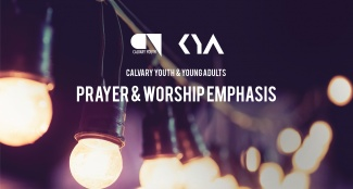 Youth & Young Adults Prayer and Worship Emphasis